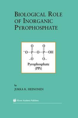 Biological Role of Inorganic Pyrophosphate (Paperback)