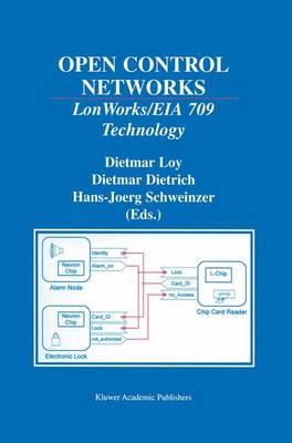 Open Control Networks: LonWorks/EIA 709 Technology (Paperback)