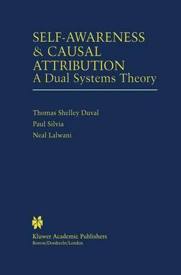 Self-Awareness & Causal Attribution: A Dual Systems Theory (Paperback)