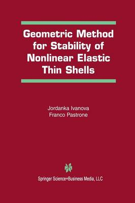 Geometric Method for Stability of Non-Linear Elastic Thin Shells (Paperback)