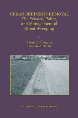 Urban Sediment Removal: The Science, Policy, and Management of Street Sweeping (Paperback)