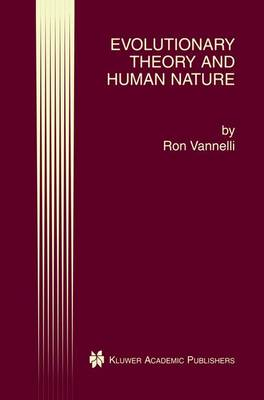 Evolutionary Theory and Human Nature (Paperback)
