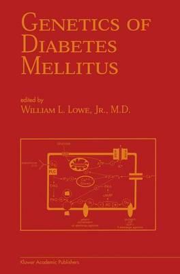 Genetics of Diabetes Mellitus - Endocrine Updates 10 (Paperback)