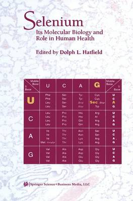 Selenium: Its Molecular Biology and Role in Human Health (Paperback)