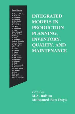 Integrated Models in Production Planning, Inventory, Quality, and Maintenance (Paperback)
