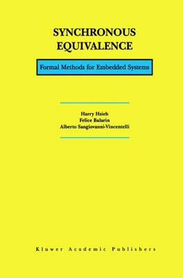 Synchronous Equivalence: Formal Methods for Embedded Systems (Paperback)