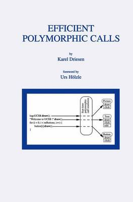 Efficient Polymorphic Calls - The Springer International Series in Engineering and Computer Science 596 (Paperback)
