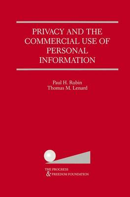 Privacy and the Commercial Use of Personal Information (Paperback)