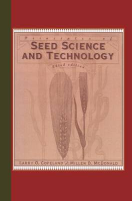 Principles of Seed Science and Technology (Paperback)