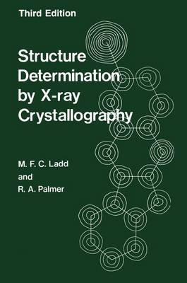 Structure Determination by X-ray Crystallography (Paperback)