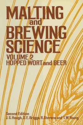 Malting and Brewing Science: Volume II Hopped Wort and Beer (Paperback)