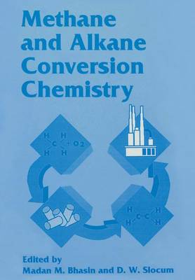 Methane and Alkane Conversion Chemistry (Paperback)
