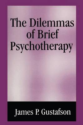 The Dilemmas of Brief Psychotherapy (Paperback)