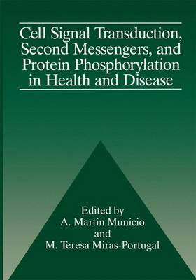 Cell Signal Transduction, Second Messengers, and Protein Phosphorylation in Health and Disease (Paperback)