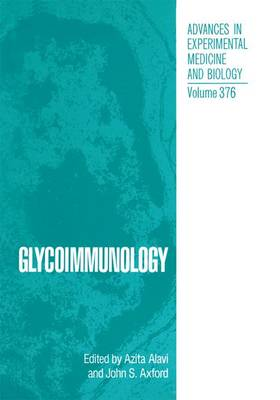 Glycoimmunology - Advances in Experimental Medicine and Biology 376 (Paperback)