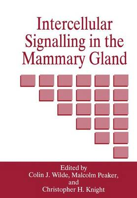 Intercellular Signalling in the Mammary Gland (Paperback)