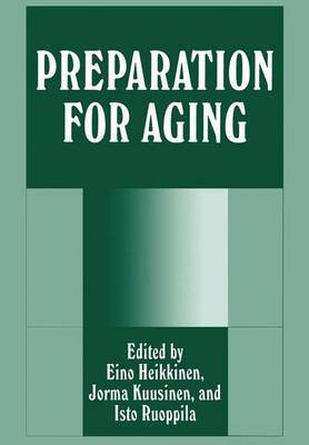 Preparation for Aging (Paperback)