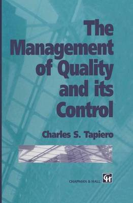 The Management of Quality and its Control (Paperback)