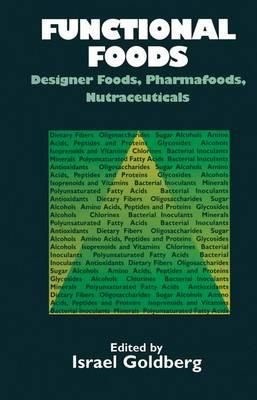 Functional Foods: Designer Foods, Pharmafoods, Nutraceuticals (Paperback)