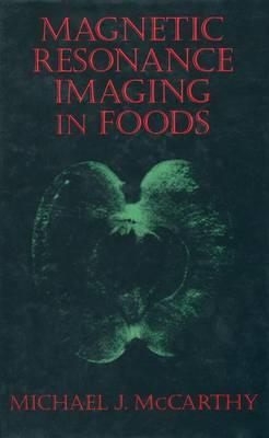 Magnetic Resonance Imaging In Foods (Paperback)