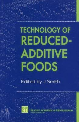 Technology of Reduced-Additive Foods (Paperback)