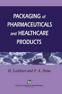 Packaging of Pharmaceuticals and Healthcare Products (Paperback)