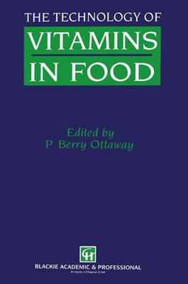The Technology of Vitamins in Food (Paperback)