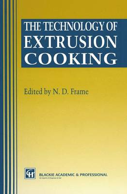 The Technology of Extrusion Cooking (Paperback)