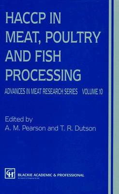 HACCP in Meat, Poultry, and Fish Processing - Advances in Meat Research 10 (Paperback)