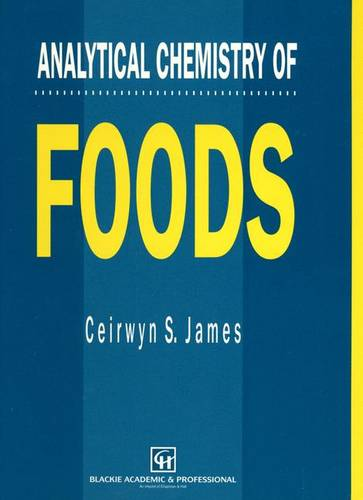 Analytical Chemistry of Foods (Paperback)