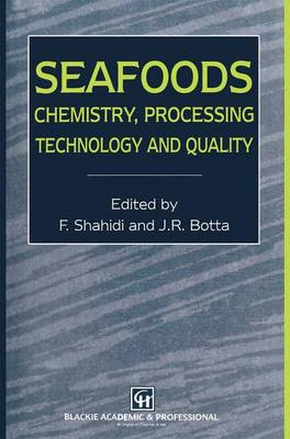 Seafoods: Chemistry, Processing Technology and Quality (Paperback)