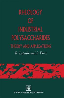 Rheology of Industrial Polysaccharides: Theory and Applications (Paperback)