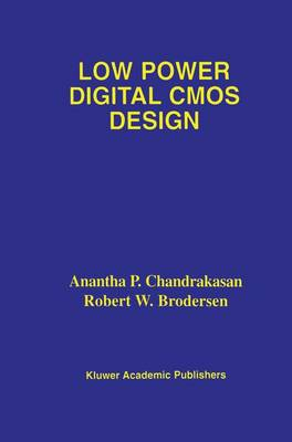 Low Power Digital CMOS Design (Paperback)