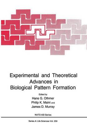 Experimental and Theoretical Advances in Biological Pattern Formation - NATO Science Series A 259 (Paperback)