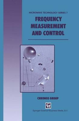Frequency Measurement and Control - Microwave and RF Techniques and Applications 7 (Paperback)