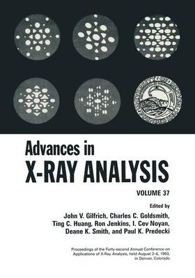 Advances in X-Ray Analysis: Volume 37 (Paperback)