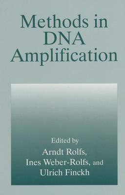 Methods in DNA Amplification (Paperback)