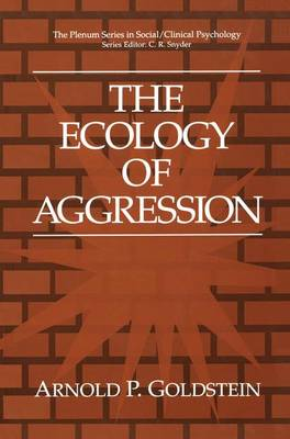 The Ecology of Aggression - The Springer Series in Social Clinical Psychology (Paperback)