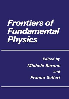 Frontiers of Fundamental Physics (Paperback)