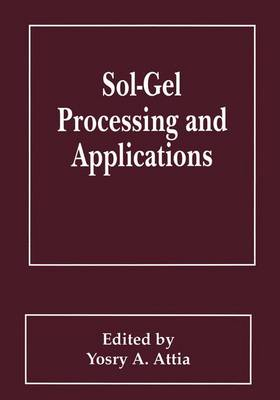Sol-Gel Processing and Applications (Paperback)