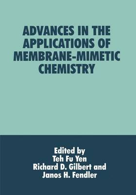 Advances in the Applications of Membrane-Mimetic Chemistry (Paperback)