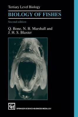 Biology of Fishes - Tertiary Level Biology (Paperback)