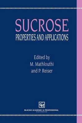 Sucrose: Properties and Applications (Paperback)