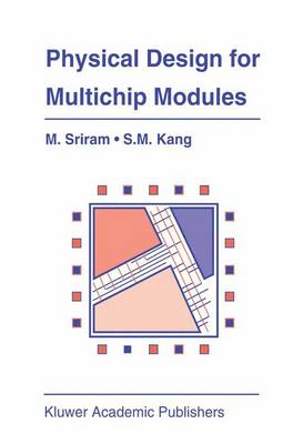 Physical Design for Multichip Modules - The Springer International Series in Engineering and Computer Science 267 (Paperback)