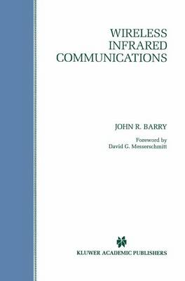 Wireless Infrared Communications - The Springer International Series in Engineering and Computer Science 280 (Paperback)