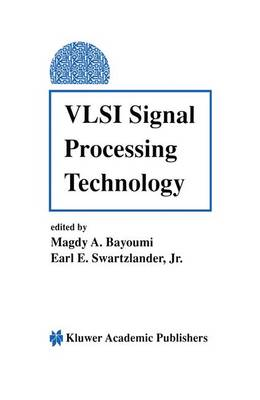 VLSI Signal Processing Technology (Paperback)