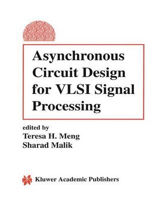 Asynchronous Circuit Design for VLSI Signal Processing (Paperback)