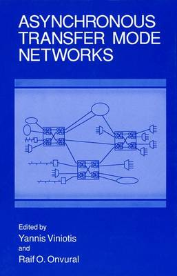 Asynchronous Transfer Mode Networks (Paperback)
