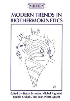 Modern Trends in Biothermokinetics (Paperback)