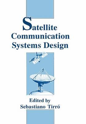 Satellite Communication Systems Design (Paperback)